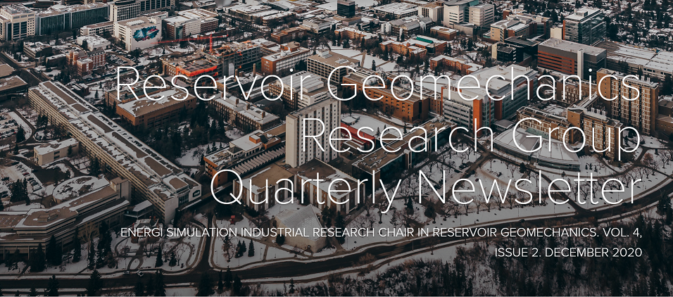 Reservoir Geomechanics Research Group Quarterly Newsletter